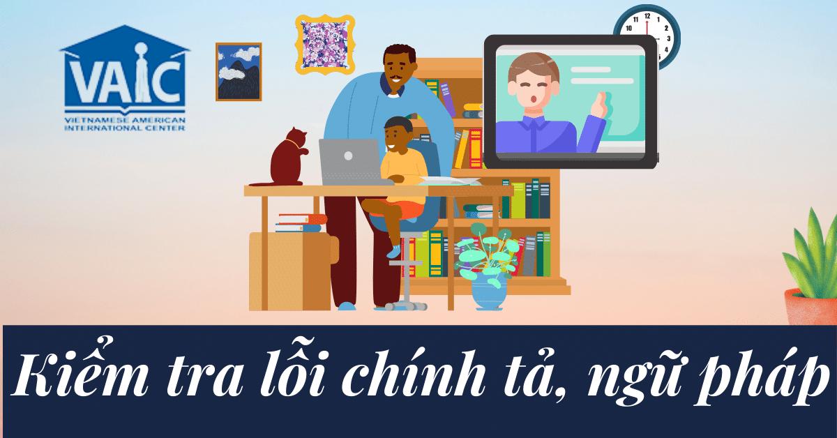 Top Website Kiểm Tra Chính Tả Ngữ Pháp Tiếng Anh Phổ Biến